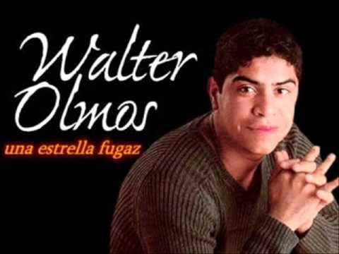 WALTER OLMOS POR LO QUE YO TE QUIERO