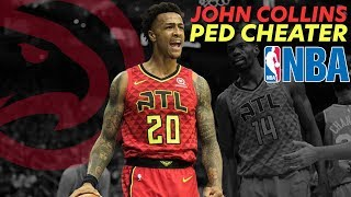 John Collins Suspended From NBA - PED CHEATER!