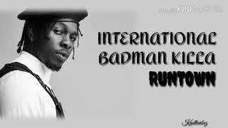 Runtown   International Badman Killa (Lyrics)