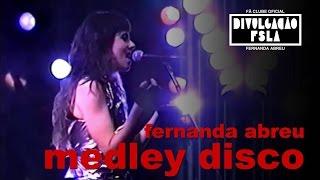 FERNANDA ABREU - MEDLEY DISCO (AO VIVO NO MORRO DA URCA) 1990