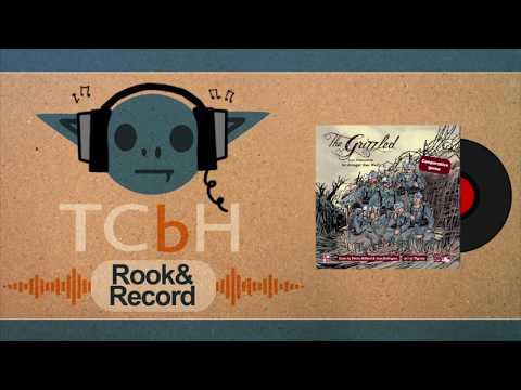 Rook & Record - The Grizzled
