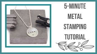 5 - Minute Metal Stamping Tutorial For Beginners, How To Stamp On Metal - Beaducation.com