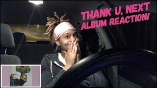 Ariana Grande - Thank U, Next Album REACTION
