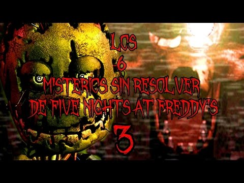 Los 6 Misterios Sin Resolver De Five Nights At Freddy's 3 | FNAF 3