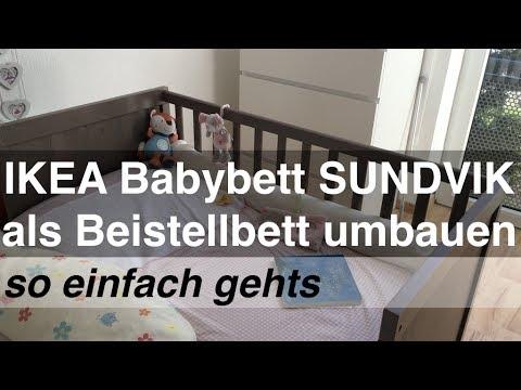 IKEA Babybett SUNDVIK als Beistellbett umbauen - so einfach gehts