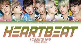 BTS (방탄소년단)   Heartbeat (Color Coded Lyrics EngRomHan가사)