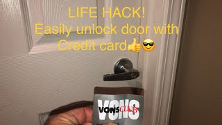 LIFE HACK - HOW TO UNLOCK A DOOR WITH A CREDIT CARD - EASY!!!