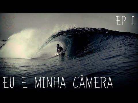 Eu e minha câmera - Documentário do surfista do Corinthians