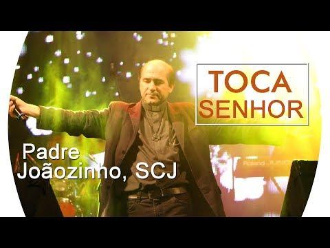 PADRE JOÃOZINHO, SCJ   TOCA SENHOR  (SHOW EM ALVARÃES - AM)