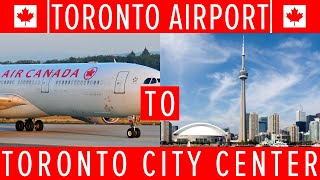 TORONTO AIRPORT TO CITY CENTRE - BUS, TRAIN, TAXI, UBER, LIMO AND RENTAL CAR OPTIONS EXPLAINED