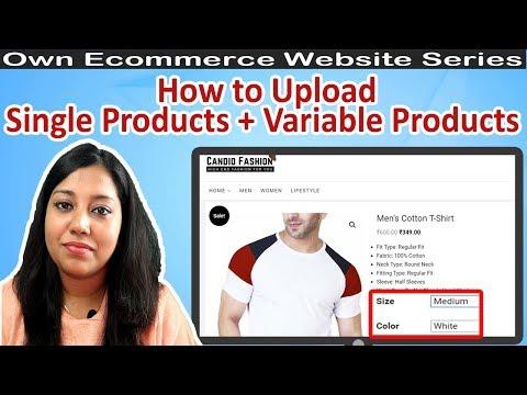 How to Upload Single product on Woocommerce & Variation color size product on Woocommerce | Part 9