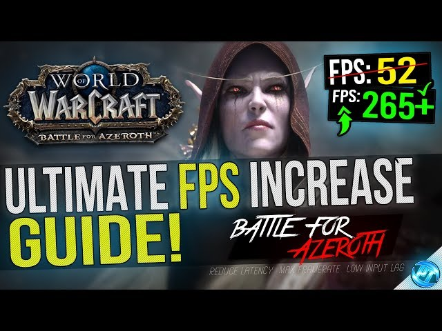 World Of Warcraft: Dramatically increase performance / FPS with any setup!