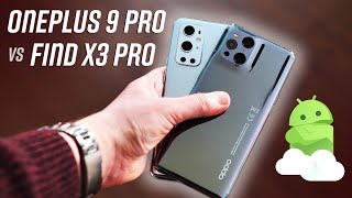 OnePlus 9 Pro vs Oppo Find X3 Pro: The difference is BIGGER than you think!