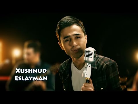 Xushnud - Eslayman | Хушнуд - Эслайман