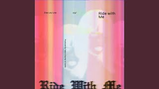 Ride With Me - YouTube