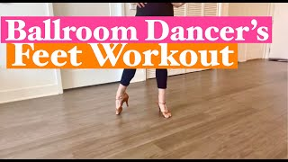 FootWork Drills | BALLROOM DANCER'S WORKOUT | This exercises will make you a BETTER DANCER !