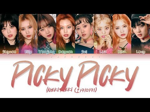 Weki Meki (위키미키) - Picky Picky (Color Coded Lyrics Eng/Rom/Han/가사)