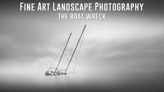 Fine Art Landscape Photography | The Boat Wreck