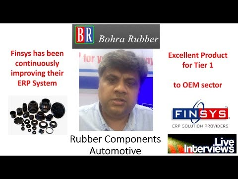 Bohra Rubber Tier 1 Rubber Component Manufacturer uses Finsys ERP