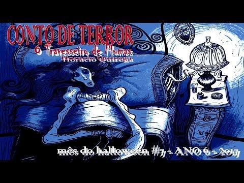 CONTO DE TERROR: O Travesseiro de Plumas - Horacio Quiroga | Mês do Halloween #9 - ANO 6