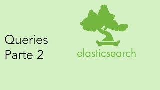 Elasticsearch: Usando Queries para Nested Objects e Regex