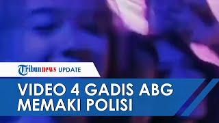 Viral Video 4 Gadis ABG Maki Polisi saat Kelab Malam Dibubarkan, Pamer di Kamera saat Teler