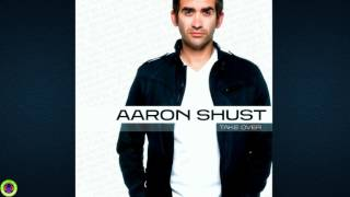 Aaron Shust - Live to Lose