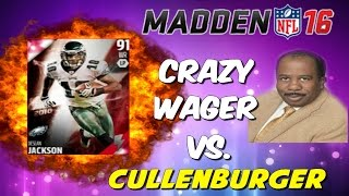 CRAZY WAGER VERSUS CULLENBURGER! FLASHBACK DJAX UP FOR GRABS! DOWN TO THE WIRE! MUT 16