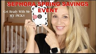 SEPHORA | SPRING SAVINGS EVENT | GRWM | #thisis60