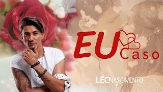 Léo Nascimento - Eu Caso (DVD)