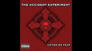 The Accident Experiment - Inside
