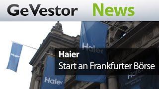 Haier: Kühlschrankbauer geht an die Frankfurter Börse