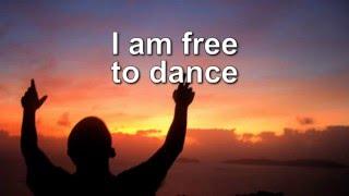 I Am Free - Newsboys w/lyrics