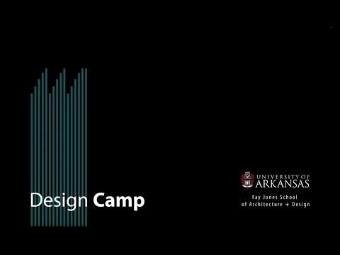 Fay Jones School of Architecture and Design - Design Camp