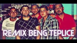 Remix Beng Teplice Celý Album 2015
