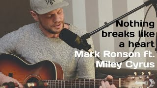 Nothing Breaks Like A Heart   Mark Ronson Ft. Miley Cyrus (Cover By VONCKEN)