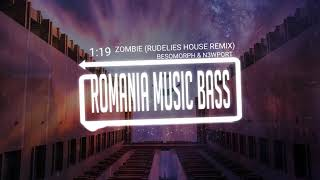 Besomorph & N3WPORT   Zombie (Rudelies House Remix) (Bass Boosted)