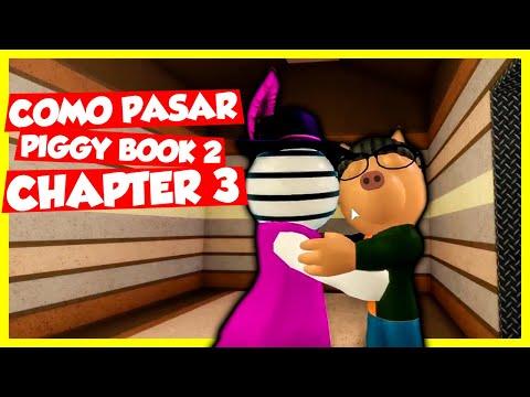 COMO PASAR PIGGY BOOK 2 CHAPTER 3
