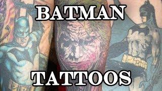 Batman Tattoos - GWR 84