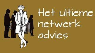 Het ultieme netwerkadvies