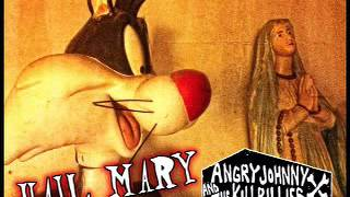 Angry Johnny And The Killbillies-Hail Mary