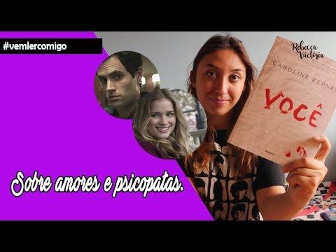 Vem ler comigo: Você (Caroline Kepnes)  | Rebecca Victória