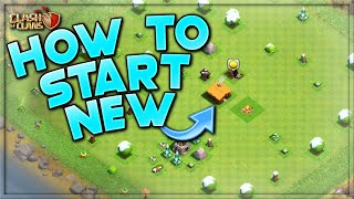 HOW TO START A NEW CLASH OF CLANS ACCOUNT!