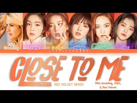 Ellie Goulding, Diplo, & Red Velvet (레드벨벳) – Close to Me (RV Remix) Lyrics (Color Coded Han/Rom/Eng)
