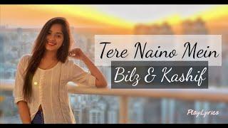 Tere Naino Mein Song (Lyrics) : Play Lyrics - YouTube