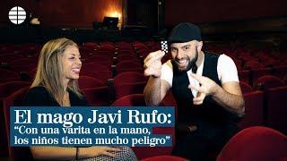 El mago Javi Rufo: