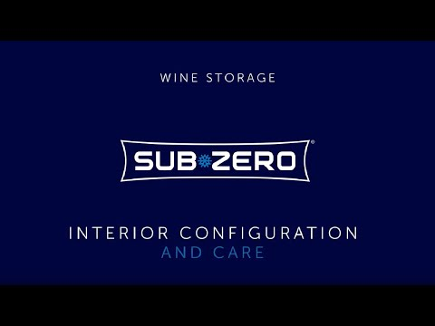 Sub-Zero Wine Storage - Interior Care and Configuration