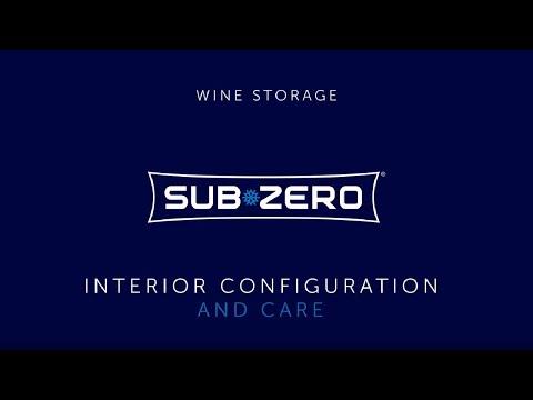 Sub-Zero Wine Storage - Interior Care and Configuration