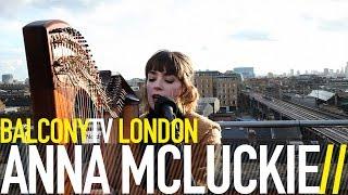 ANNA MCLUCKIE - EARLIER RISE (BalconyTV)