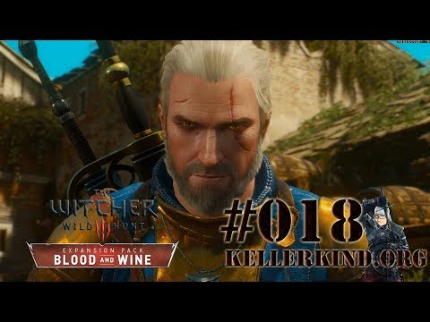 Akkordarbeit ★ #018 ★ EmKa plays The Witcher 3: Blood and Wine [HD|60FPS]